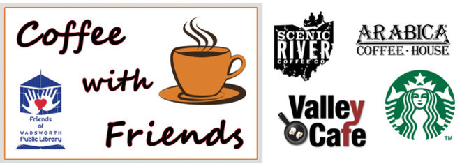 Coffee with Friends, Arabica, Scenic River, Starbucks, Valley Cafe, coffee, membership perks card, Friends of Wadsworth Public Library