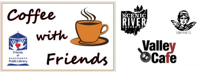 Coffee with Friends, Sonnets, Scenic River, Valley Cafe, coffee, membership perks card, Friends of Wadsworth Public Library